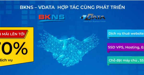 Sự kiện hợp tác giữa BKNS và VDATA với nhiều ưu đãi  sale siêu to khổng lồ các gói VPS, Hosting, Website