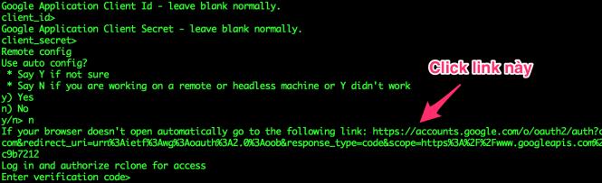 Rclone sẽ đưa ra một đường link, bạn có thể click thẳng vào đó hoặc copy rồi paste vào trình duyệt.