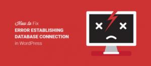 Cách khắc phục lỗi Error establishing a database connection