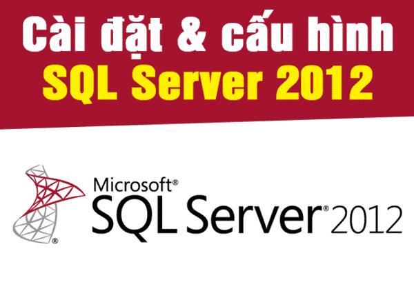 Hướng dẫn cài đặt và tải SQL server