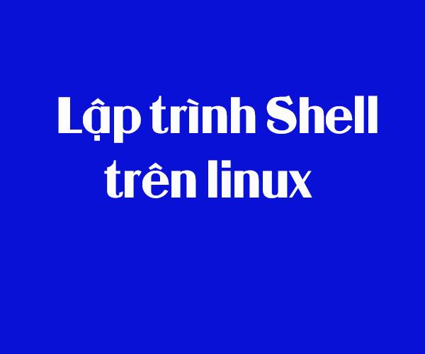 Tìm hiểu lập trình shell trong linux