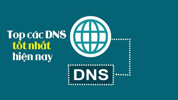 Top DNS tốt nhất thế giới hiện nay