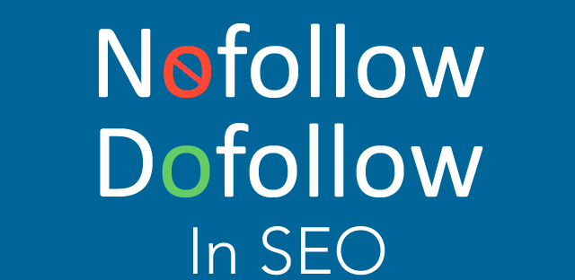 Backlink gồm dofollow và nofollow