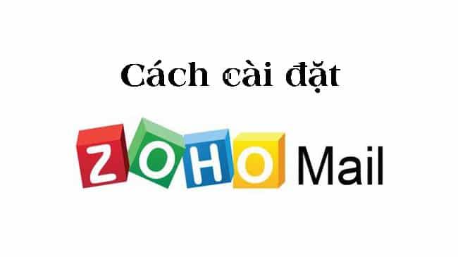 Cài đặt Zoho Mail trên Outlook 2010