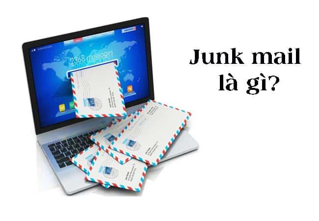 Junk mail là gì