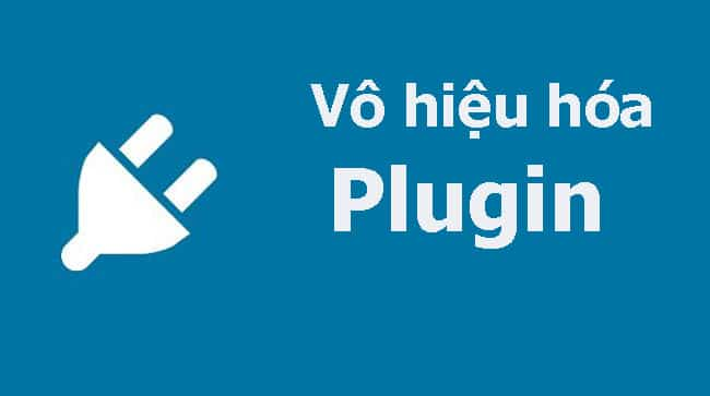 Plugin có thể là nguyên nhân gây lỗi không vào được trang quản trị WordPress
