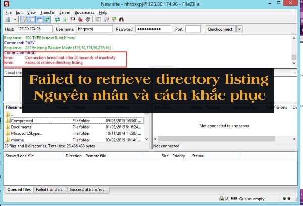 Khắc phục lỗi Failed to retrieve directory listing như thế nào?