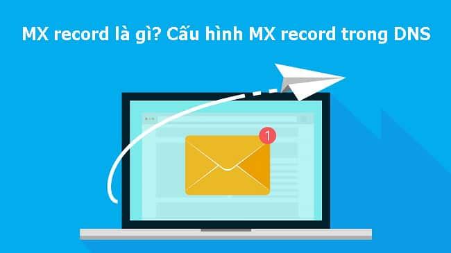 MX record là gì?