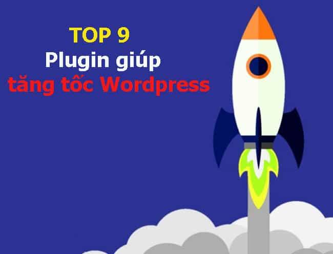 plugin tăng tốc WordPress tốt nhất
