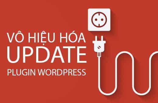 Vô hiệu quá WordPress plugins