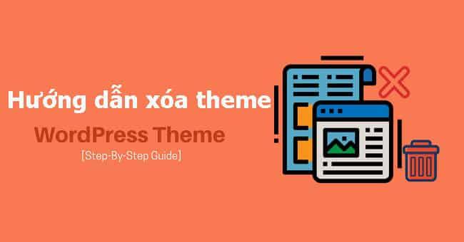 Cách xóa Theme WordPress nhanh, đơn giản