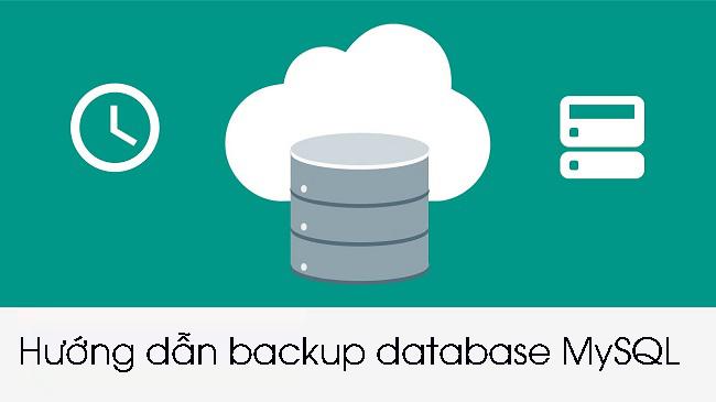 Hướng dẫn backup database MySQL