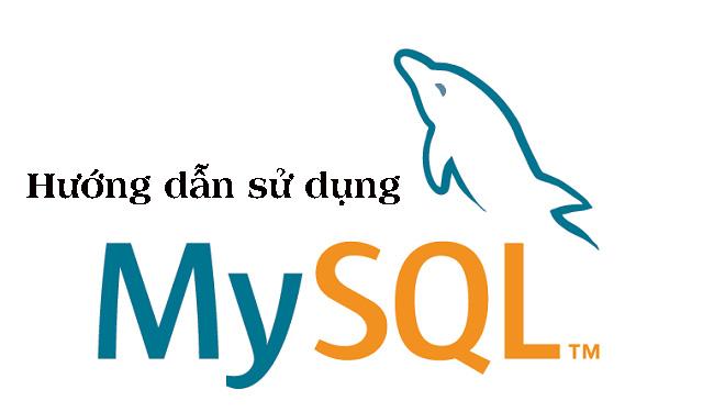 Hướng dẫn sử dụng MySQL