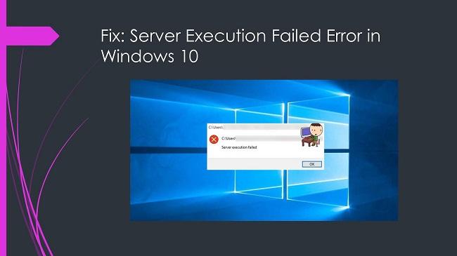 Hướng dẫn sửa lỗi Server execution failed