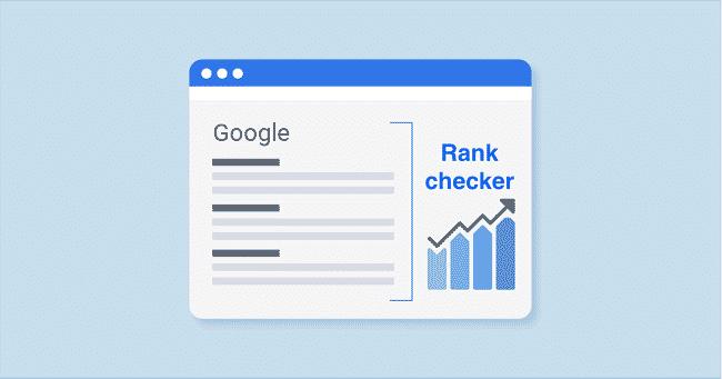 Kiểm tra thứ hạng từ khóa bằng Google Rank Checker