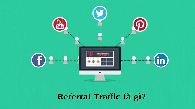 Referral Traffic là gì?