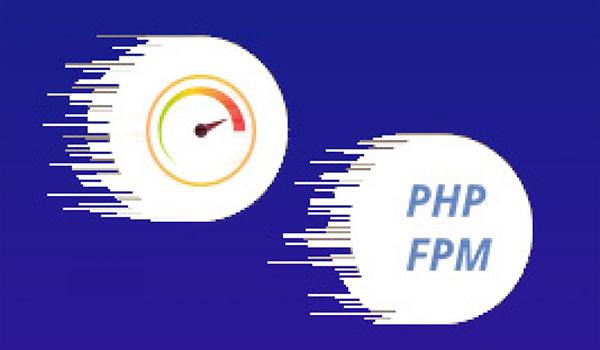 Ưu điểm của PHP-FPM