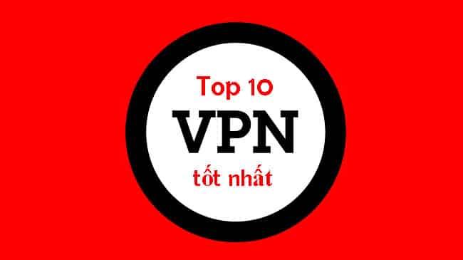 Top 10 Phần Mềm Vpn Free Vpn Miễn Phi Tốt Nhất Pc Android