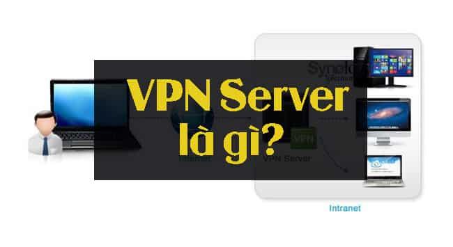 VPN server là gì