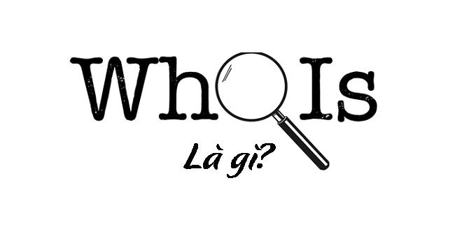 Whois là gì?