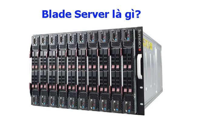 Blade Server là gì