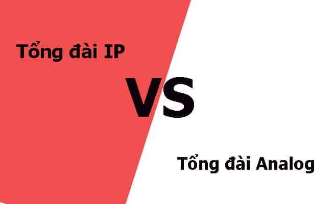 So sánh tổng đài IP và tổng đài Analog